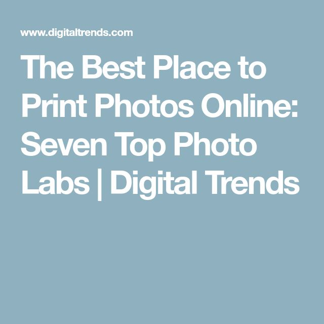 The Best Place to Print Photos Online: Seven Top Photo Labs | Digital Trends