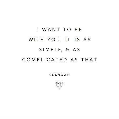 Q U O T E // ... as simple & as complicated as that