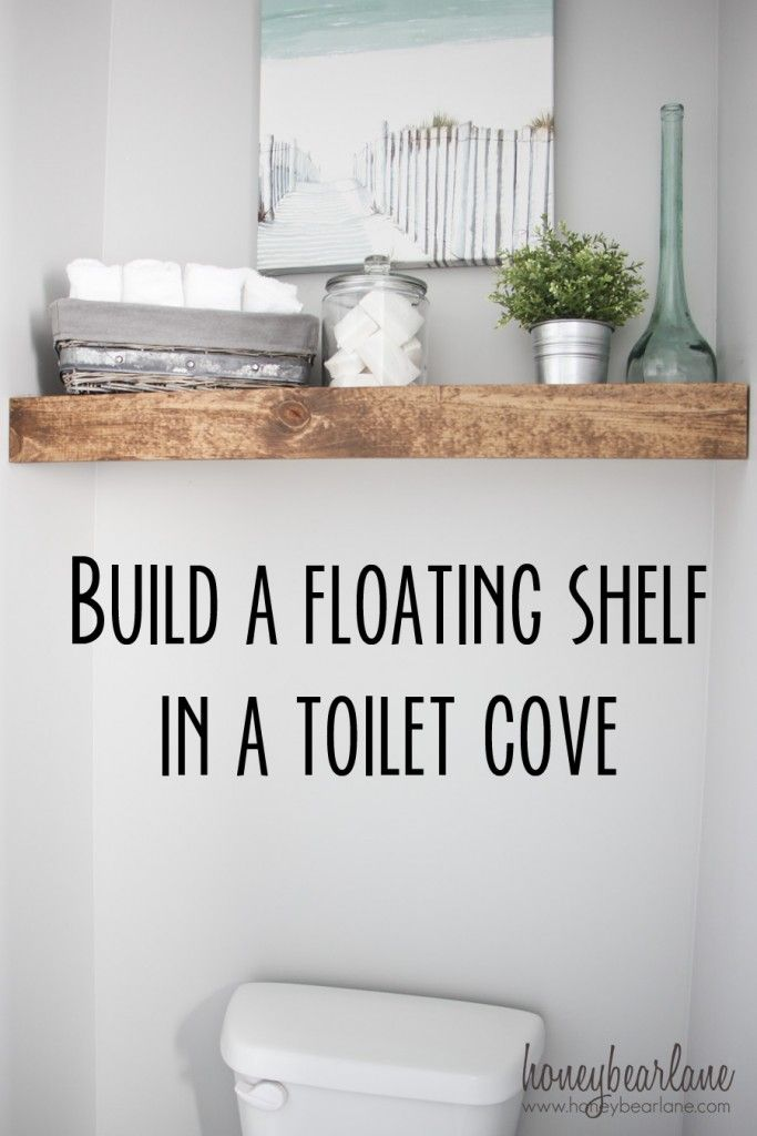 build a floating shelf in a toilet cove