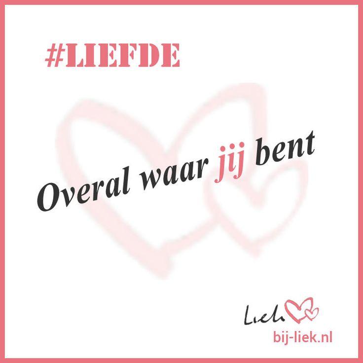 #Liefde - Overal waar jij bent