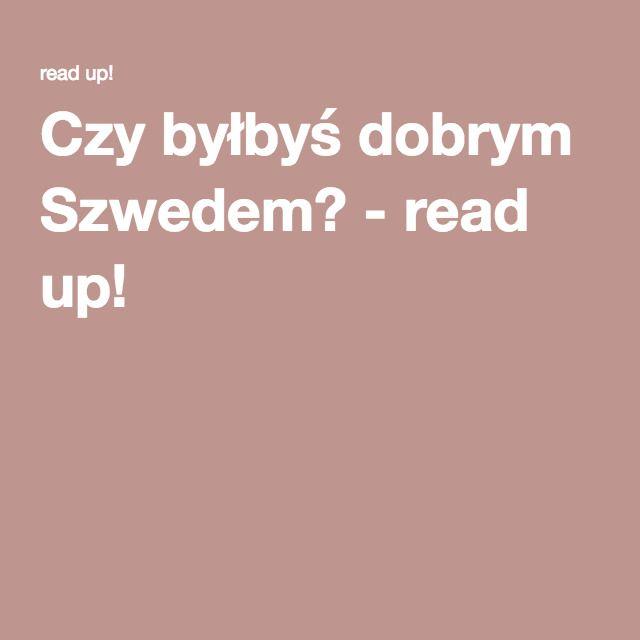 Czy byłbyś dobrym Szwedem? - read up!