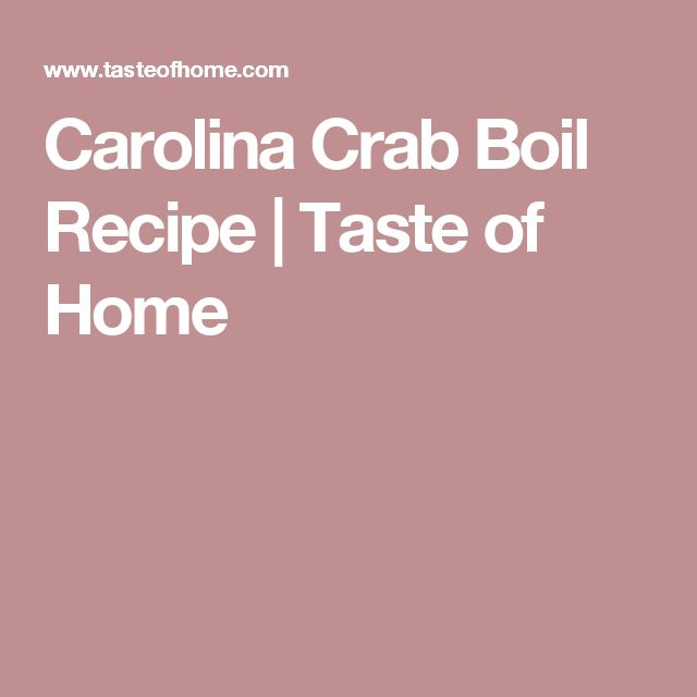 Carolina Crab Boil Recipe | Taste of Home