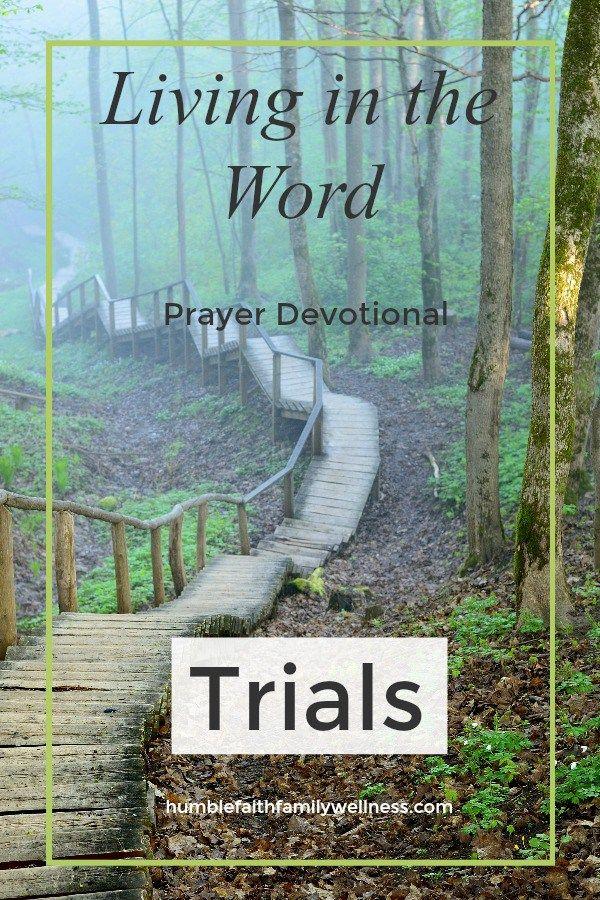Trials, Prayer Devotional, Faith #Trials #Faith
