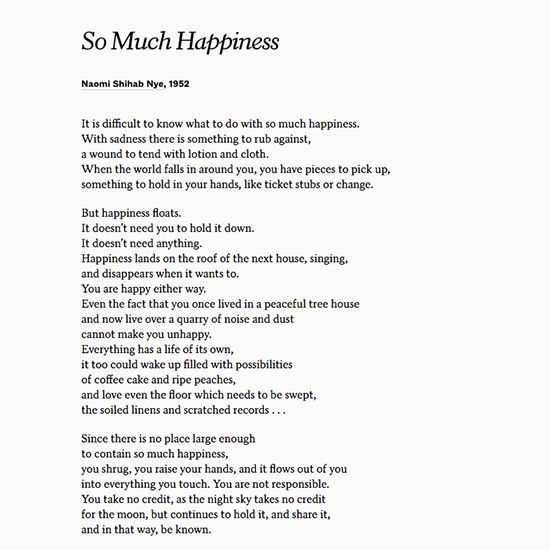 "Read ""So Much Happiness"" by Naomi Shihab Nye and appreciate the love in your life."