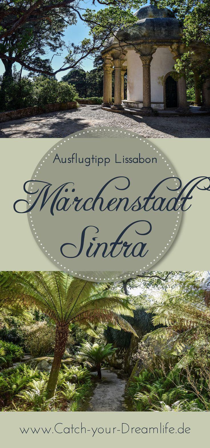 Märchenschloss mit wildromantischem Park - die Märchenstadt Sintra in Portugal hat einiges zu bieten.