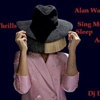 Sia Ft Alan  Walker Cheap Thrills Vs Sing Me ( Acapella) by Dj Dan on SoundCloud