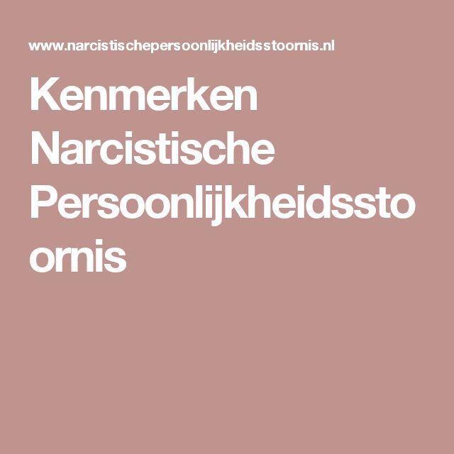 Kenmerken Narcistische Persoonlijkheidsstoornis