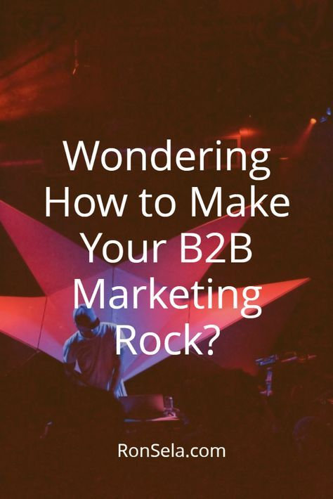 Wondering How to Make Your B2B Marketing Rock? Are you a business-to-business company that is struggling to generate more sales and quality leads? Even though you have followed every piece of advice from the so-called experts, you still did not get the results that you were expecting! There could be two reasons behind your content marketing failure: First, you are in a tough niche. Second, you may not know enough about how B2B marketing works.