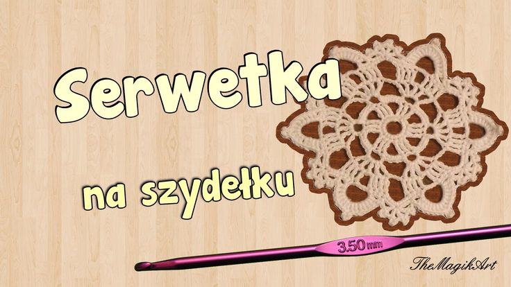 Serwetka - Szydełkowanie bez tajemnic