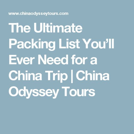 The Ultimate Packing List You'll Ever Need for a China Trip | China Odyssey Tours