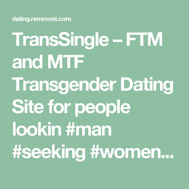 TransSingle – FTM and MTF Transgender Dating Site for people lookin #man #seeking #women – Dating