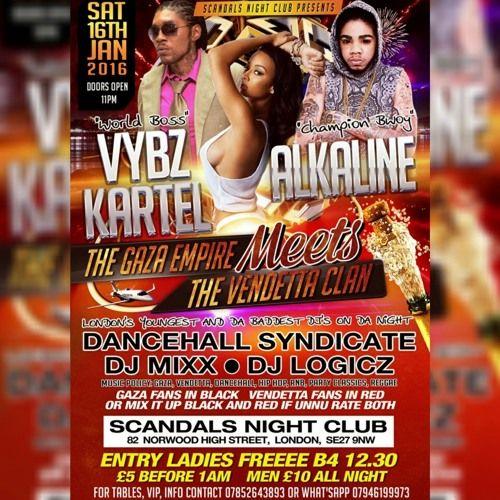 Vybz Kartel X Alkaline   Freestyle Mix   Syndicate   Gaza X Vendetta @ Scandals Night CLUB: 16/01/16 by DancehallSyndicateUK   Dancehall Syndicate UK   Free Listening on SoundCloud