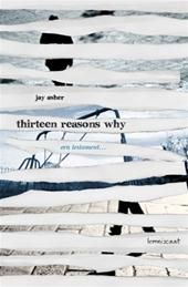 Thirteen reasons why a book by jay asher should be taught in schools