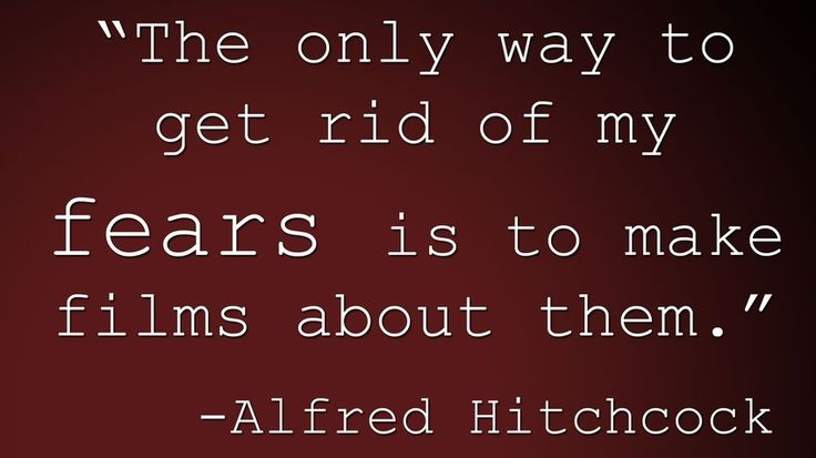 thoughts on life  http://www.positivewordsthatstartwith.com/   Hitchcock quote about fear #positivity #quotes #inspirational