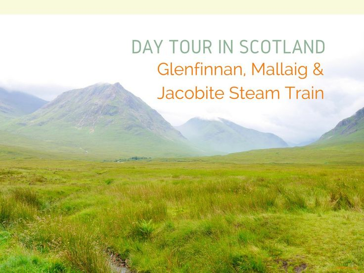 Day Tour in Scotland: Glenfinnan, Mallaig & Jacobite Steam Train