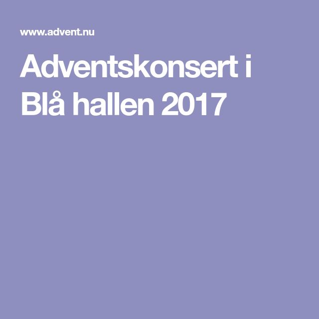 Adventskonsert i Blå hallen 2017