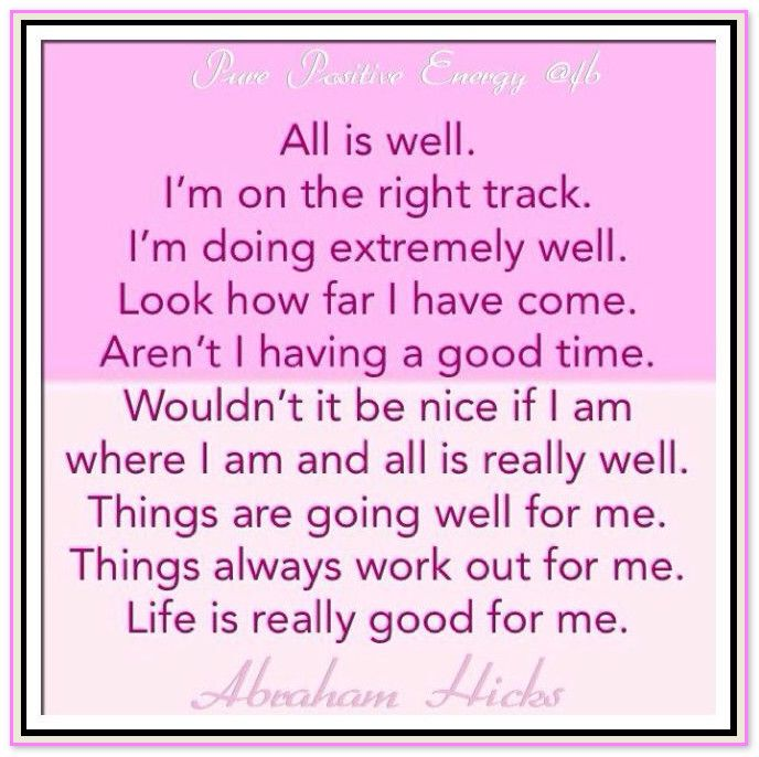 All is well. | Abraham-Hicks - Pinned by InnerAffirmations.com