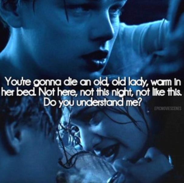 Top Ten Quotes: Titanic Quotes