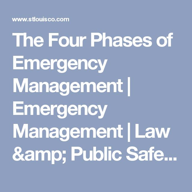 The Four Phases of Emergency Management | Emergency Management | Law & Public Safety | St. Louis County, Missouri