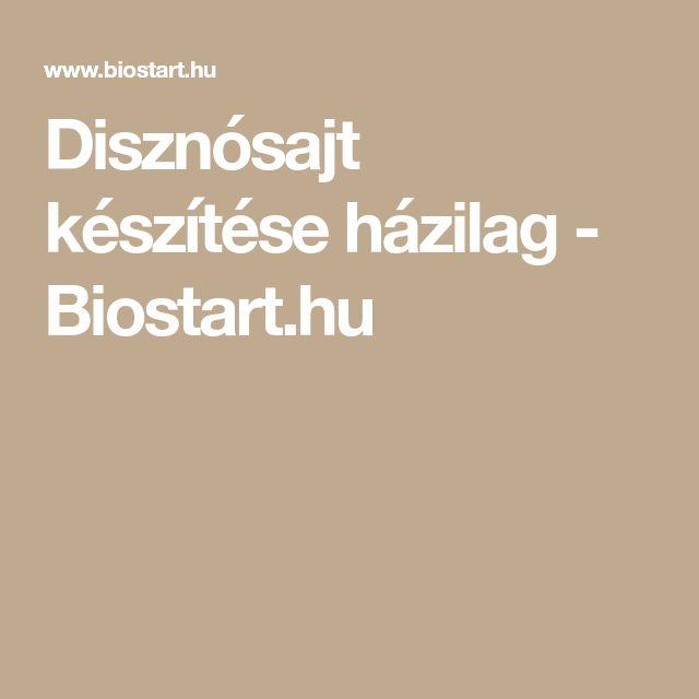 Disznósajt készítése házilag - Biostart.hu