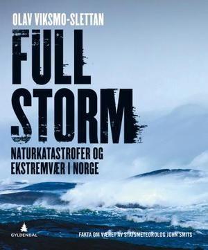 """Full storm - naturkatastrofer og ekstremvær i Norge"" av Olav Viksmo-Slettan  -  'A book with a weather element in the title' - Finished January 7th"