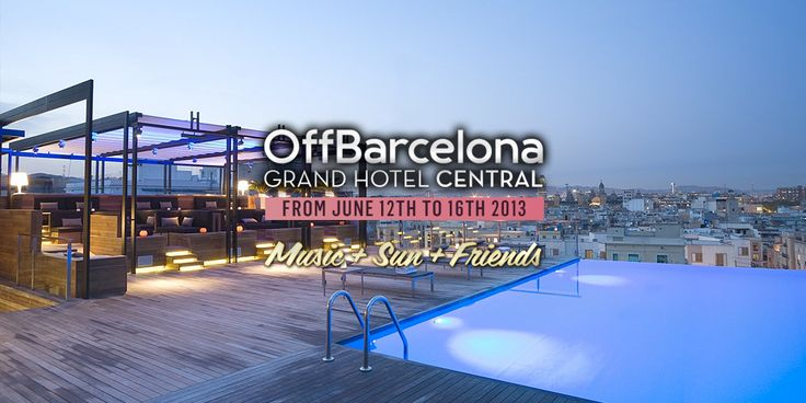 OffBarcelona 2013: Music+Sun+Friends | Barcelona Sounds