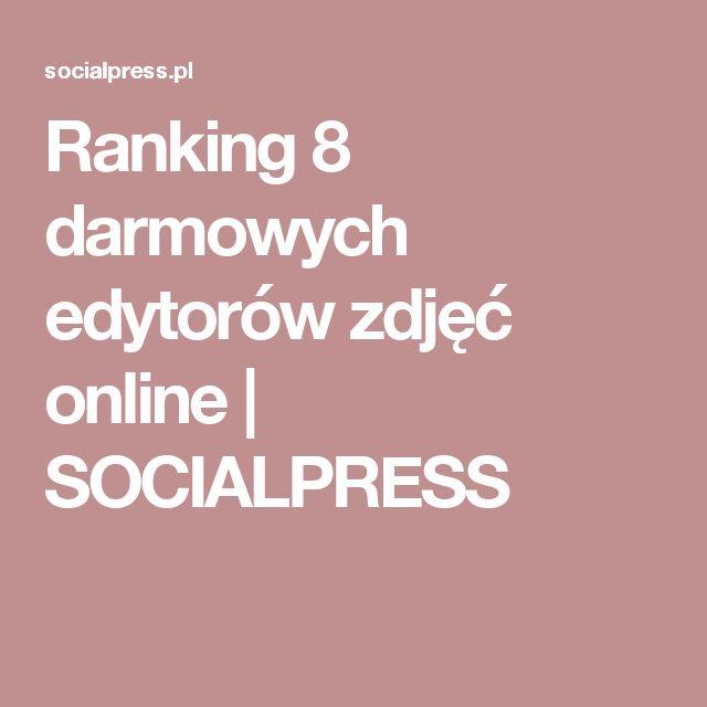 Ranking 8 darmowych edytorów zdjęć online  | SOCIALPRESS