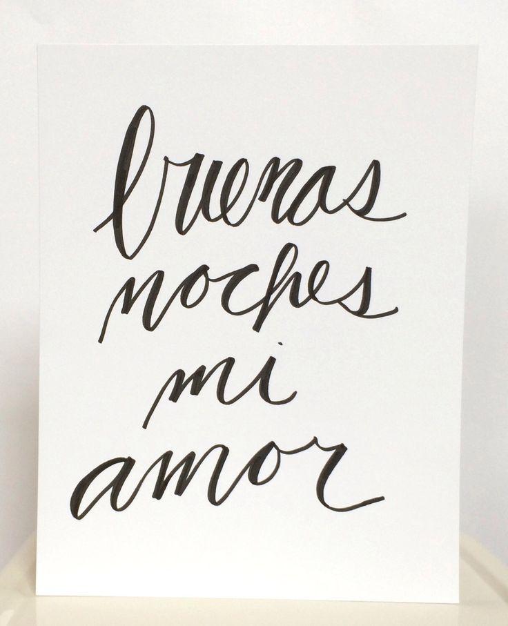 Buenas Noches Mi Amor by DOWNRIVERCREATIVECO on Etsy https://www.etsy.com/listing/217913785/buenas-noches-mi-amor