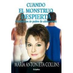 Cuando el monstruo despierta by    Maria Antonieta Collins. Haga click en la foto para reservar una copia en la Biblioteca Otis.