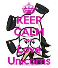 """Résultat de recherche d'images pour """"keep calm and be a unicorne"""""""