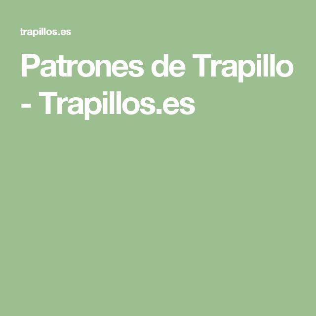 Patrones de Trapillo - Trapillos.es