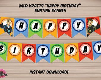 WILD KRATTS Happy Birthday Bunting/Pennant Banner - Instant Download! Printable/Digital File