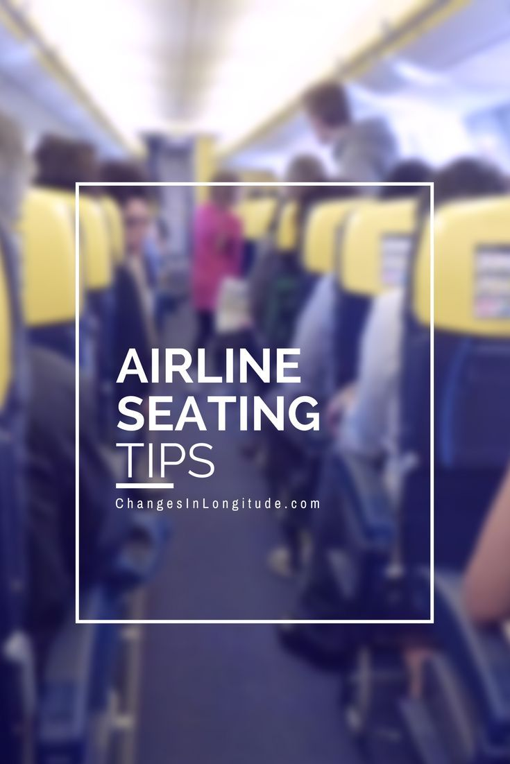 Tips on how to get the most comfortable (relatively speaking) seat on a plane.