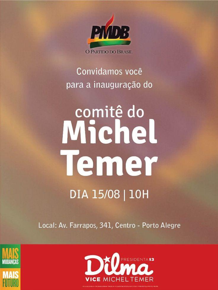 Convite Inauguração Comitê Michel Temer RS