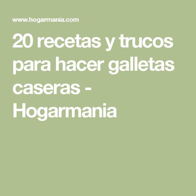 20 recetas y trucos para hacer galletas caseras - Hogarmania
