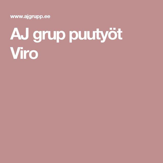 AJ grup puutyöt Viro