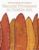 Waitaki District Libraries catalog › Details for: Natural Processes in Textile Art