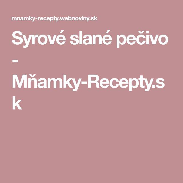 Syrové slané pečivo - Mňamky-Recepty.sk