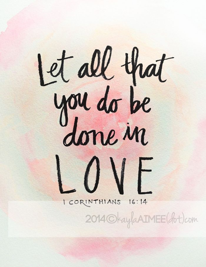 free love printable: let all that you do be done in love
