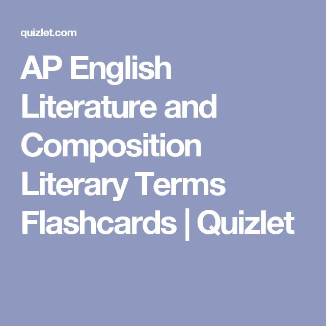 AP English Literature and Composition Literary Terms Flashcards | Quizlet