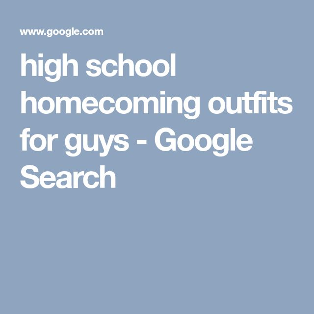 high school homecoming outfits for guys - Google Search
