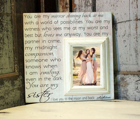 Sister Gift, Maid of Honor gift, Sister Wedding Gift, Bridesmaid Gift, Personalize Picture Frame, Best Friend Gift, Bridal Shower Gift