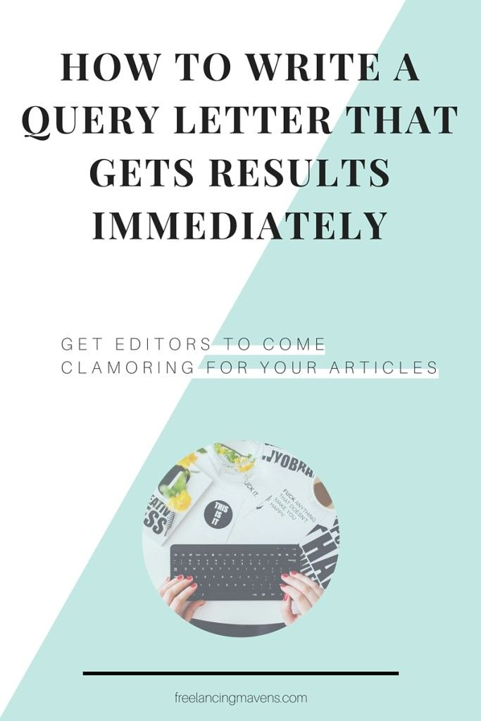 168 best new query letters images on pinterest writing prompts how to write a query letter that gets results immediately spiritdancerdesigns Image collections
