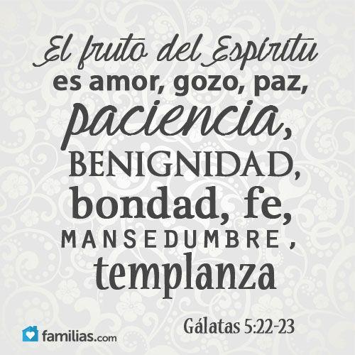 El fruto del espíritu es amor, bondad, fe