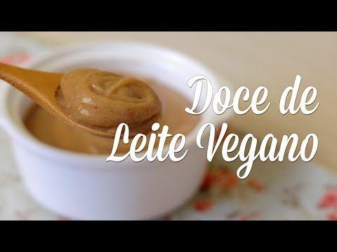 Doce de Leite Vegano - YouTube