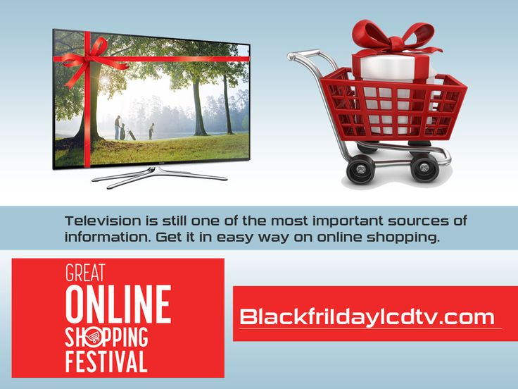 Just click onto (blackfridaylcdtv.com) and get new versions of televisions with internet connections, stylish and flexible with the best deals on online shopping on our site. With highly cinematic quality right to your living room & clear sounding, front speakers, stylish flexible etc . Create a great experience on online shopping with us...More Info..http://goo.gl/n5BKAa
