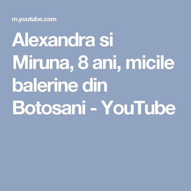 Alexandra si Miruna, 8 ani, micile balerine din Botosani - YouTube