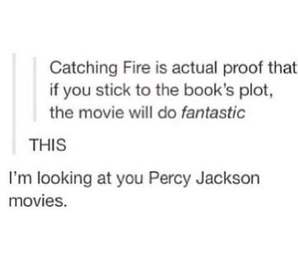 WE ARE ALL LOOKING AT THE PJO MOVIES TO BE HONEST. they done screwed up. they screwed up so so bad.