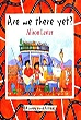 Picture Book of the Year, 2005: Are We There Yet? | Alison Lester