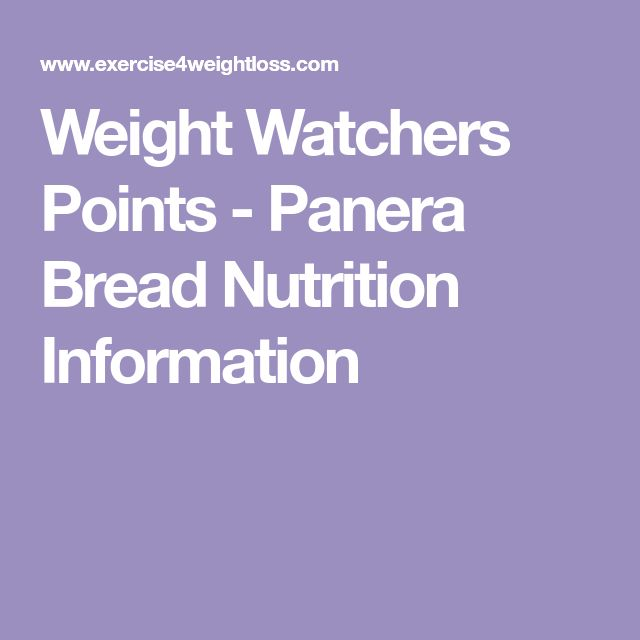 Weight Watchers Points - Panera Bread Nutrition Information